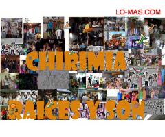 CHIRIMIA RAICES Y SON